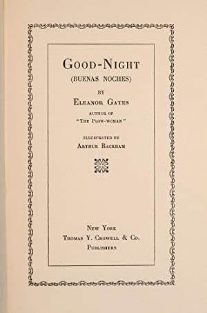 Good-Night (Buenos Noches): RACKHAM, Arthur; GATES, Eleanor