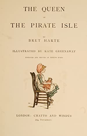 Queen of the Pirate Isle, The: GREENAWAY, Kate, illustrator; HARTE, Bret
