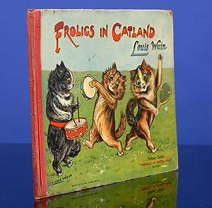 Frolics in Catland: WAIN, Louis |
