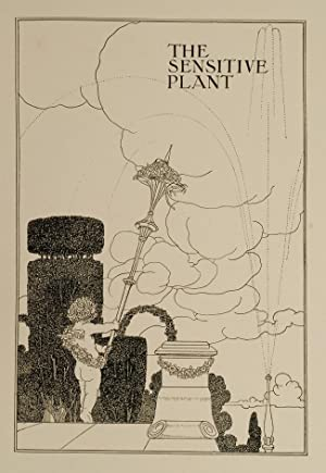 Sensitive Plant, The: ROBINSON, Charles, illustrator; SHELLEY, Percy Bysshe