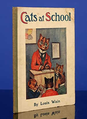 Cats at School: WAIN, Louis, illustrator;
