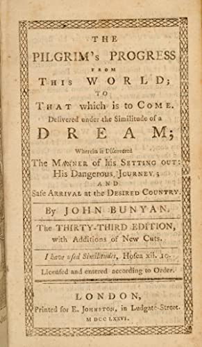 Pilgrim's Progress from This World; to That which is to Come, The: BUNYAN, John