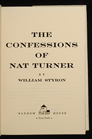 Confessions of Nat Turner, The: STYRON, William