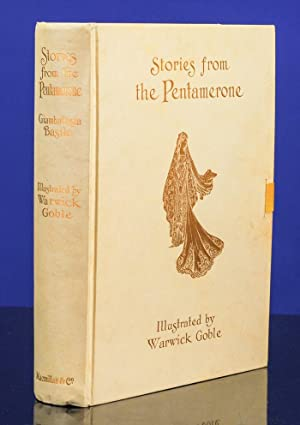 Stories From the Pentamerone: GOBLE, Warwick, illustrator; BASILE, Giambatista