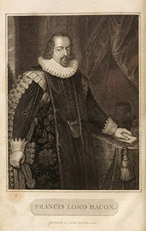 Works of Francis Bacon, Baron of Verulam, Viscount St. Alban, and Lord High Chancellor of England, ...