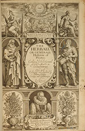 Herball or Generall Historie of Plantes, The: GERARD, John