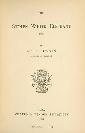 Stolen White Elephant Etc., The: TWAIN, Mark; CLEMENS, Samuel Langhorne