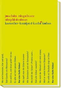 Simplicissimus. Künster-Kneipe & Kathi Kobus. Mit acht: Ringelnatz, Joachim.