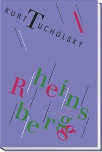 Rheinsberg. Ein Bilderbuch für Verliebte. Mit zwei: Tucholsky, Kurt.