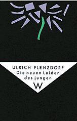 Die neuen Leiden des jungen W. Mit: Plenzdorf, Ulrich.