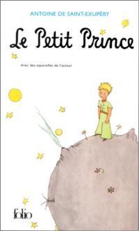 Le Petit Prince Collection Folio: Saint-Exupery.