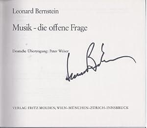 Musik, die offene Frage. Deutsche Übertragung von: Bernstein, Leonard.