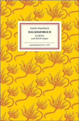 Das Kissenbuch. Gedichte und Zeichnungen. Insel Büchrei IB 1127.: Mosebach, Martin.