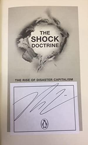 The Shock Doctrine. The Rise of Disaster Capitalism.