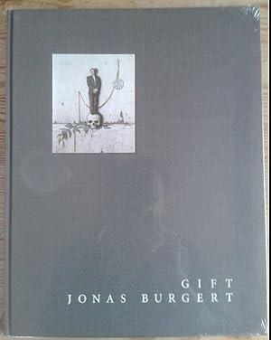 Gift - Jonas Burgert.: Pernegger, Karin (Hrsg.)