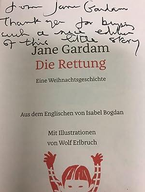 Die Rettung. Eine Weihnachtsgeschichte. Bibliophile Ausstattung. Mit: Gardam, Jane und
