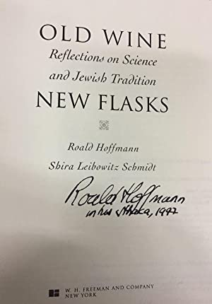 Old Wine New Flasks. Reflections on Science and Jewish Religious Tradition.