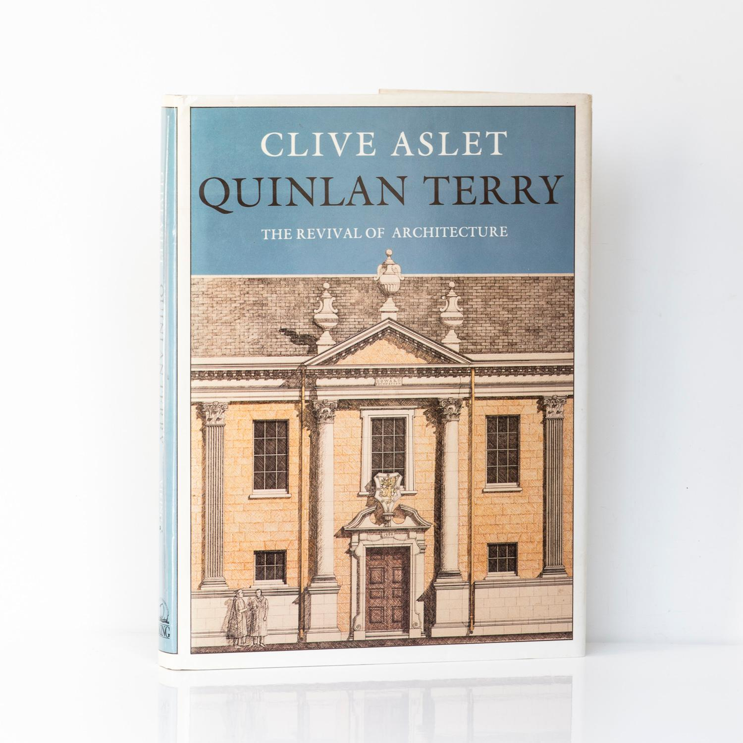 Quinlan Terry. The revival of architecture ASLET, Clive [Quinlan Terry] SIGNED by Terry