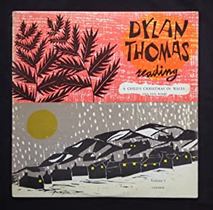 A Child's Christmas in Wales and Five: THOMAS, Dylan. [Reads]