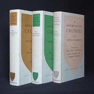 A History of the Crusades. [Three volumes]: RUNCIMAN, Steven