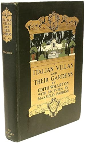 Italian Villas and Their Gardens.: WHARTON, Edith (Maxfield
