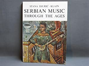A Survey of Serbian Music Through the Ages