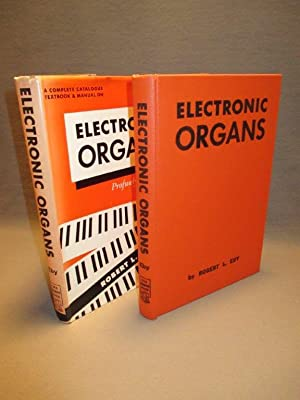 Electronic Organs. A Complete Catalogue, Textbook and Manual