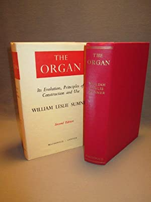 The Organ. Its Evolution, Principles of Construction and Use