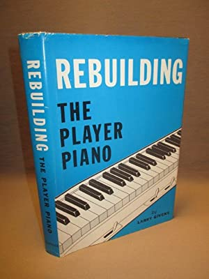 Rebuilding the Player Piano