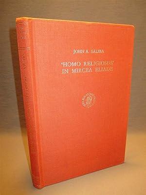 Homo Religiosus' in Mircea Eliade. An Anthropological: Saliba, John A.