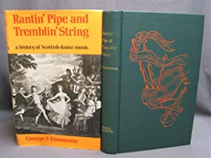 Rantin' Pipe and Tremblin' String. A History of Scottish Dance Music