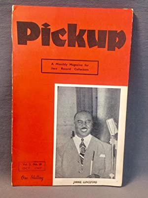 PICKUP - A Monthly Magazine for Jazz Record Collectors. Vol.2, No.10 - October, 1947