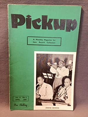 PICKUP - A Monthly Magazine for Jazz Record Collectors. Vol.2, No.4 - April, 1947