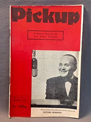 PICKUP - A Monthly Magazine for Jazz Record Collectors. Vol.2, No.1 - January, 1947