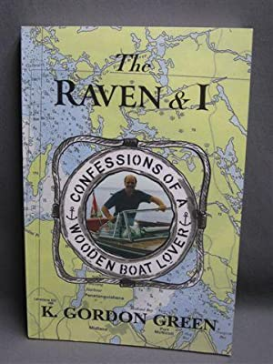 The Raven and I. Confessions of a: Green, K. Gordon