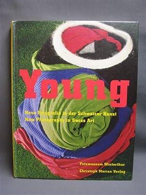 Young. Neue Fotografie in der Schweizer Kunst.: Stahel, Urs (editor)