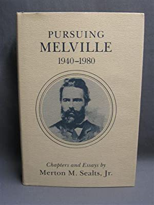 Pursuing Melville, 1940-1980: Sealts, Merton M.