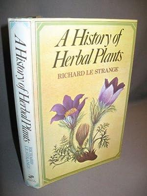 A History of Herbal Plants: Le Strange, Richard