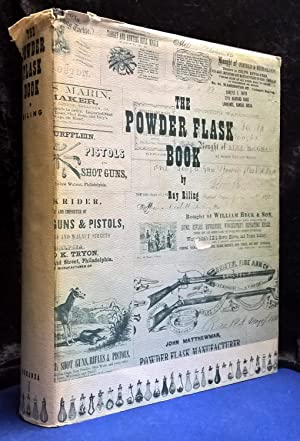 The Powder Flask Book: Riling, Ray