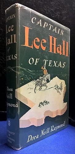 Captain Lee Hall of Texas: Raymond, Dora Neill