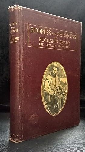 Stories and Sermons: Brady, Buckskin
