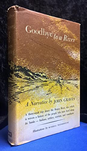 Goodbye to a River: Graves, John