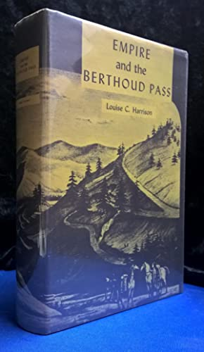 Empire and the Berthoud Pass (Signed)