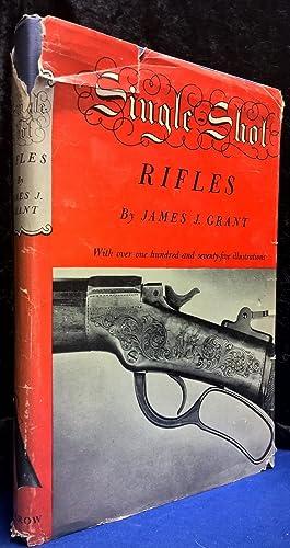 Single Shot Rifles: Grant, James J