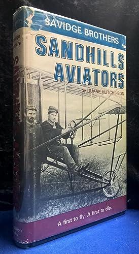 Savidge Brothers Sandhill Aviators: Hutchinson, Duane