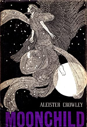 Moonchild: A Prologue: Aleister Crowley