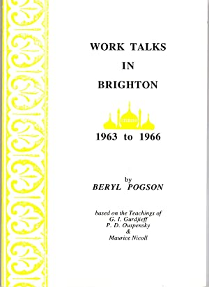 Work Talks in Brighton, 1963 to 1966: Pogson, Beryl Chassereau