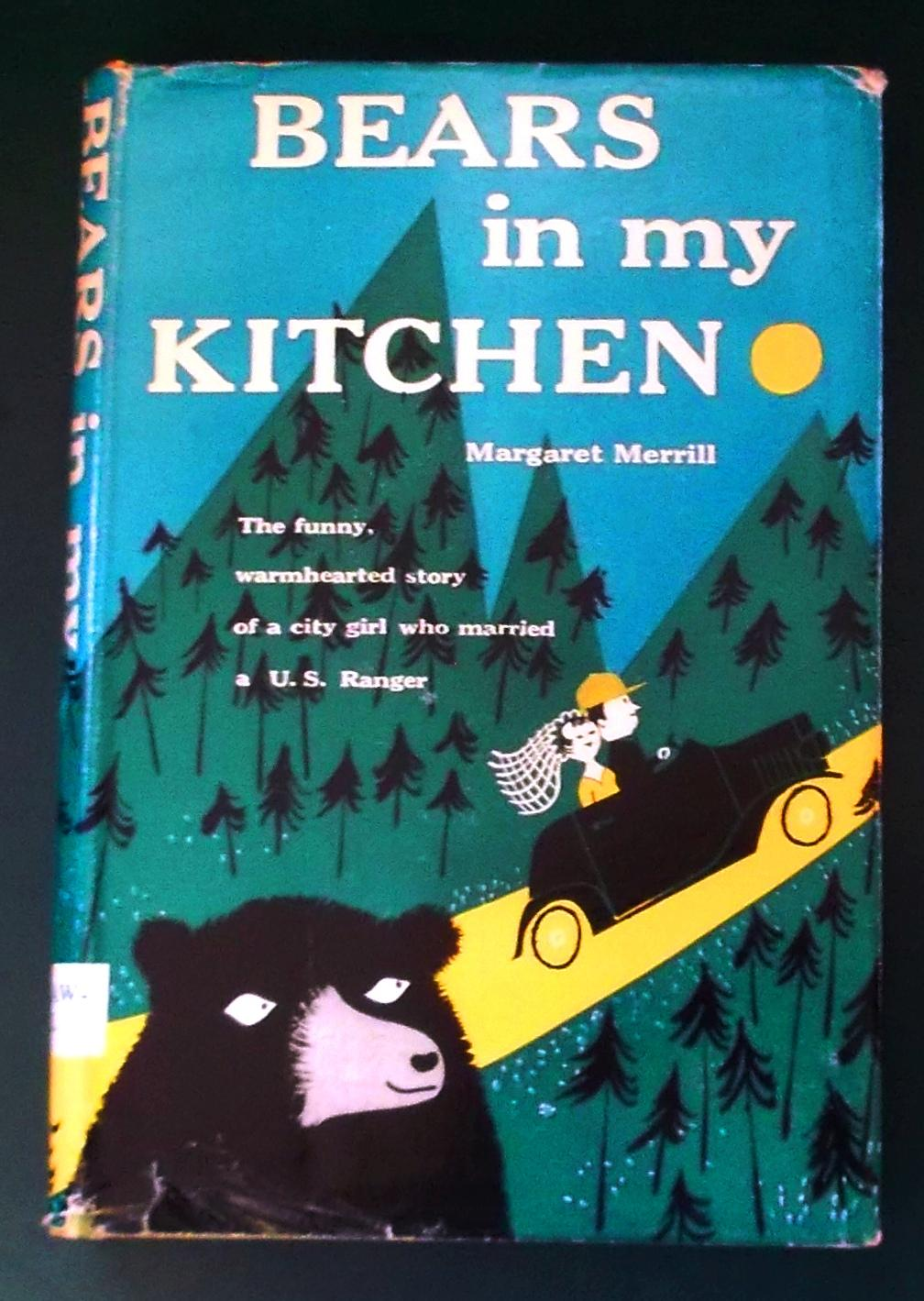 Bears in My Kitchen by Merrill, Margaret: McGraw-Hill, New York Hard ...