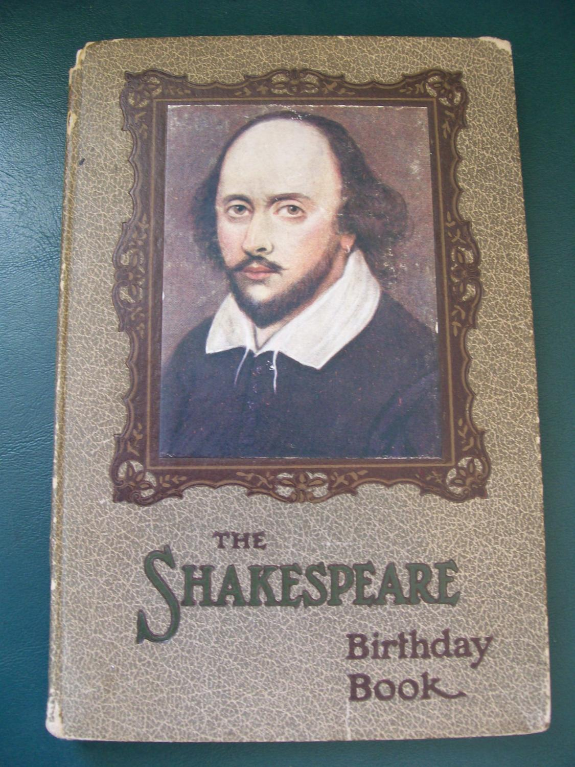 Dear Et Al: The Shakespeare Birthday Book By Shakespeare, William Et