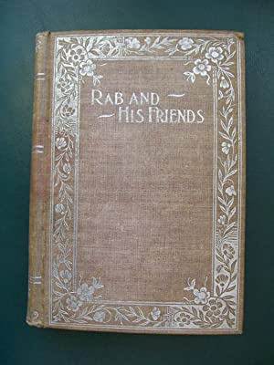Rab and His Friends and other Sketches: Brown, John
